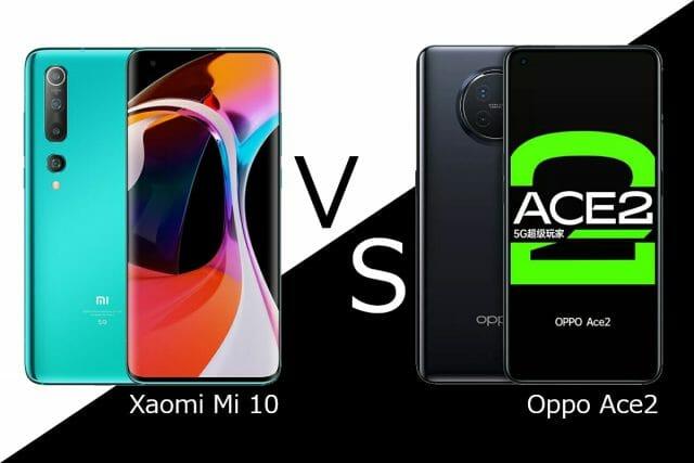 Mi10 VS Oppo Ace2